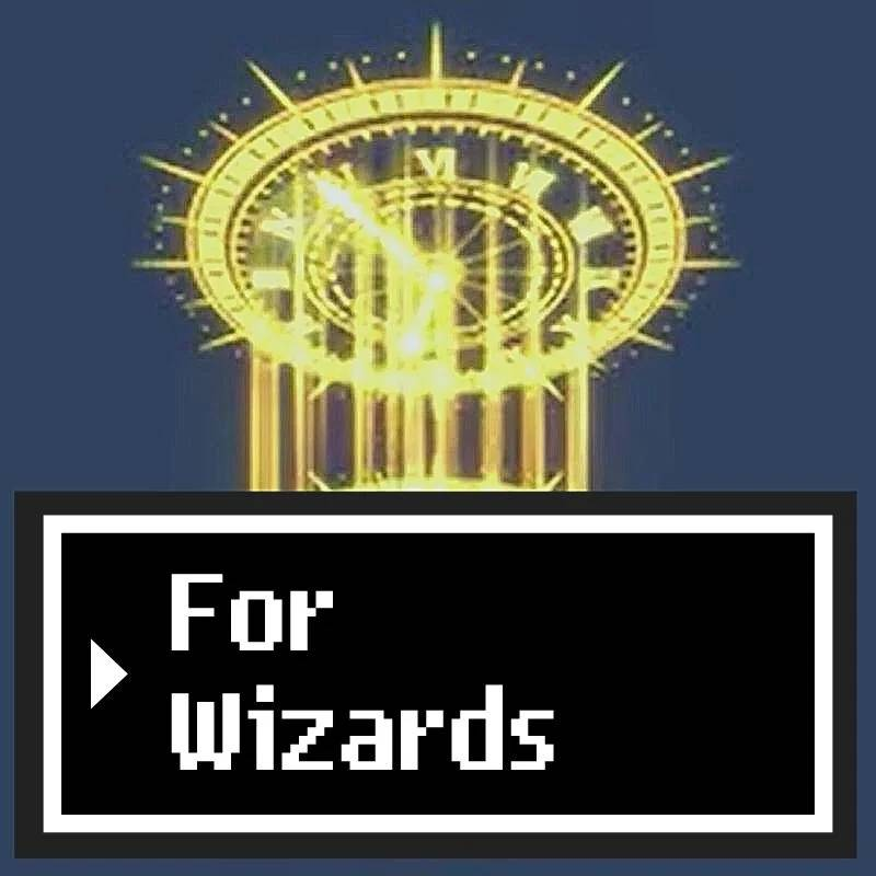 for wizards