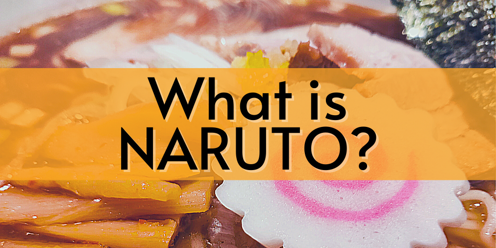 what is naruto?