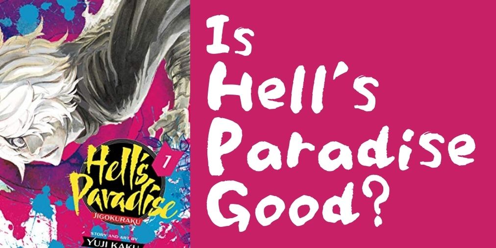 is hell's paradise good?