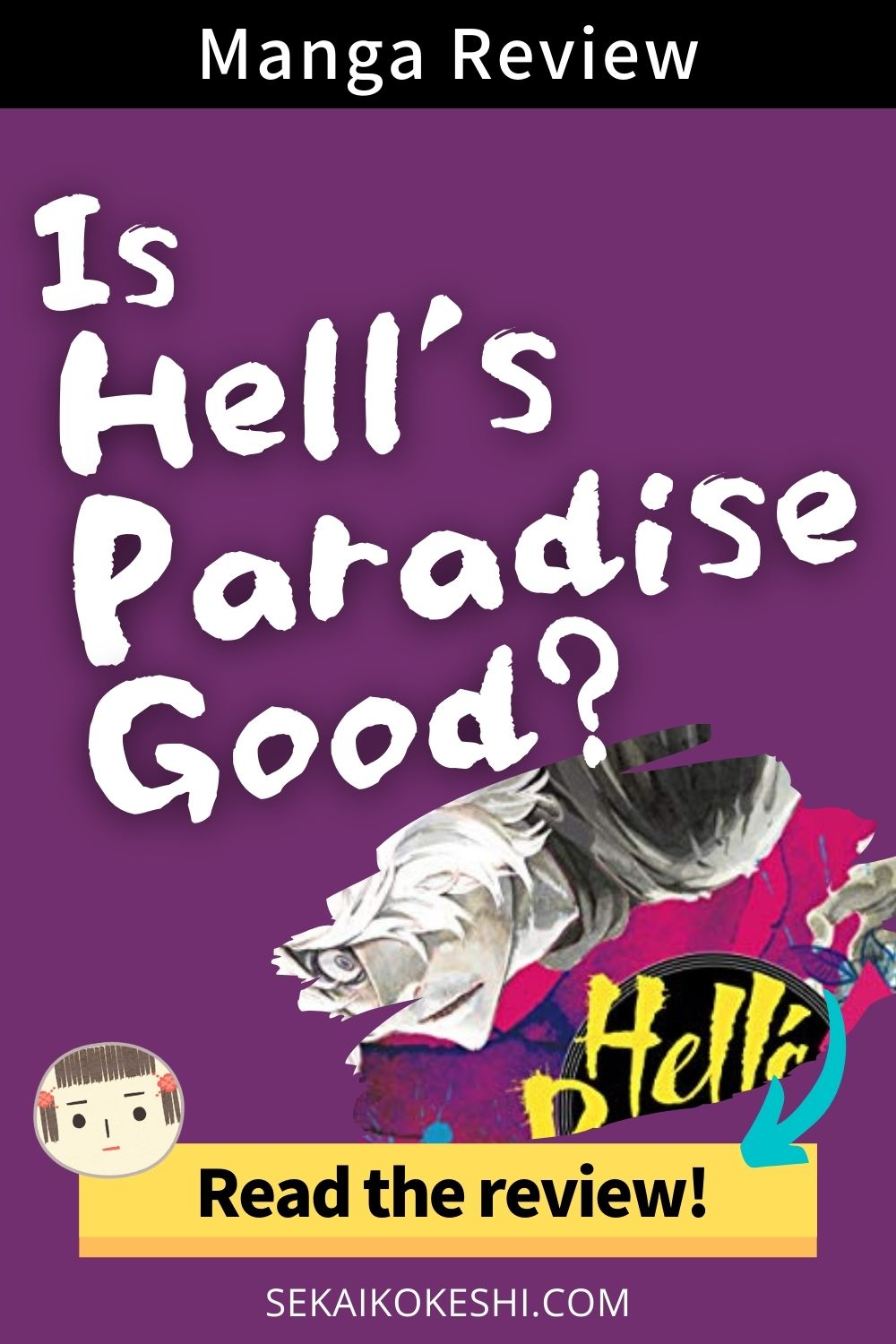 manga review, is hell's paradise good? read the review!