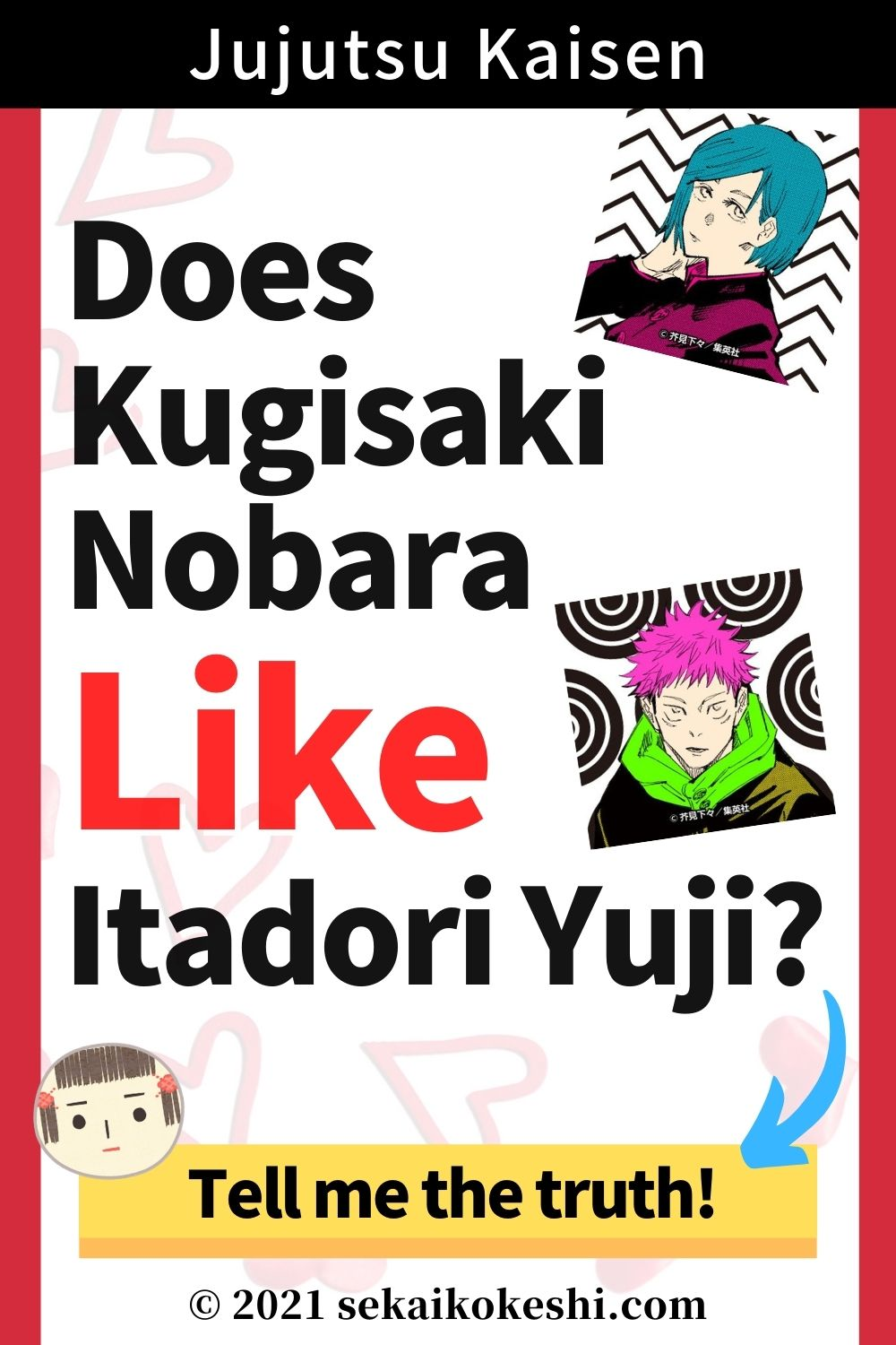 jujutsu kaisen, does kugisaki nobara like itadori yuji? tell me the truth!